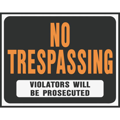 Picture of Hy-Ko Heavy Gauge Plastic Sign, No Trespassing Violators Will Be Prosecuted