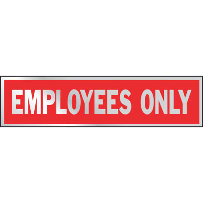 Picture of Hy-Ko Brushed Aluminum Sign, Employees Only