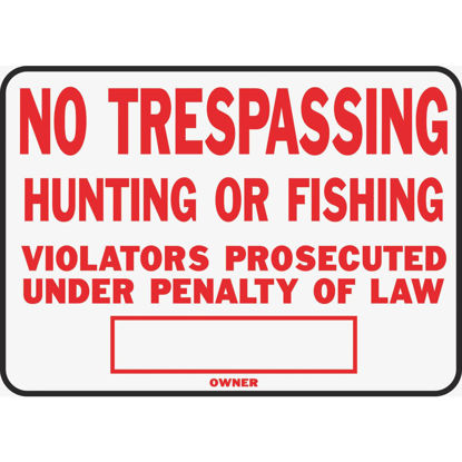 Picture of Hy-Ko Aluminum Sign, No Trespassing Hunting or Fishing